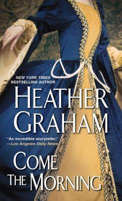 Come The Morning  by  Heather Graham