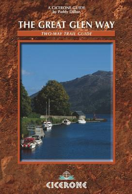 The Great Glen Way: Two Way Trail Guide Paddy Dillon