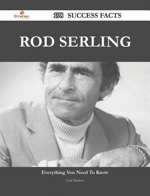 Rod Serling 198 Success Facts - Everything You Need to Know about Rod Serling Carl Nielsen