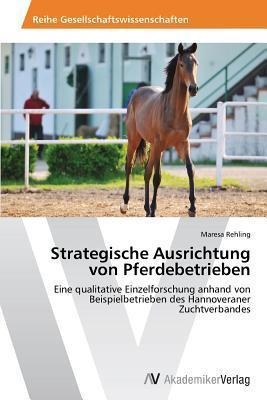 Strategische Ausrichtung Von Pferdebetrieben Rehling Maresa