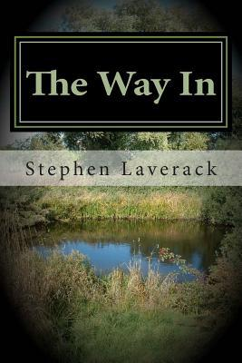 The Way in: Witches Wood Gate Book 1  by  MR Stephen Laverack