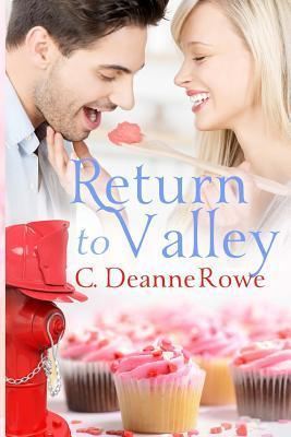 Return to Valley  by  C. Deanne Rowe