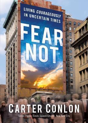 Fear Not Carter Conlon