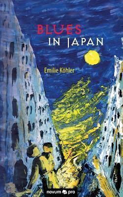 Blues in Japan  by  Emilie Kohler