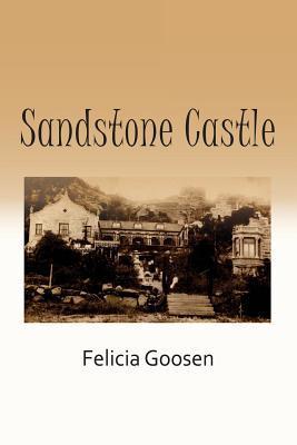 Sandstone Castle Felicia Goosen
