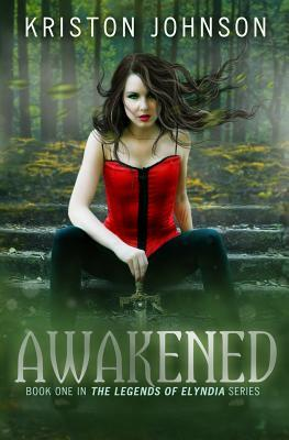 Awakened: The Legends of Elyndia Kriston Johnson