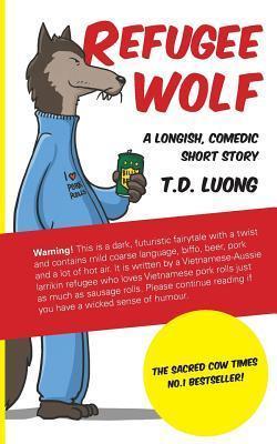 Refugee Wolf T.D. Luong