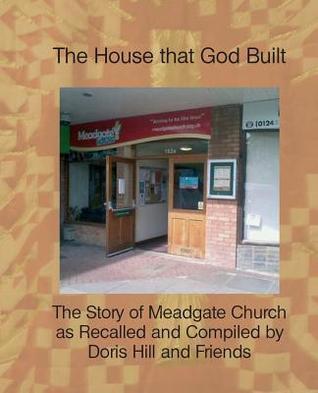 The House That God Built Doris Hill