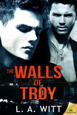 The Walls of Troy L.A. Witt
