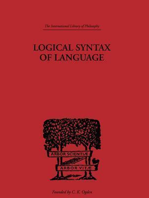Logical Syntax of Language Rudolf Carnap
