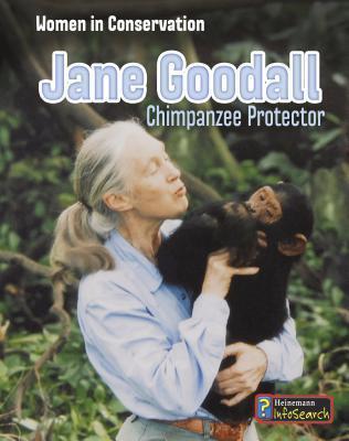 Jane Goodall: Chimpanzee Protector  by  Robin S. Doak