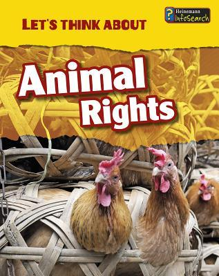 Lets Think about Animal Rights Victoria Parker