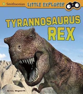 Tyrannosaurus Rex  by  A.L. Wegwerth