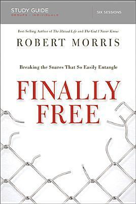 Truly Free Study: Breaking the Snares That So Easily Entangle  by  Robert Morris