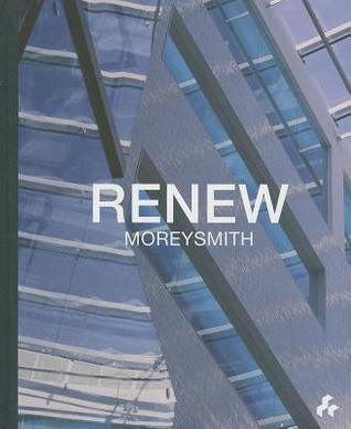 Renew: Moreysmith  by  Jeremy Myerson