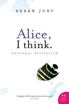 Alice, I Think. Susan Juby