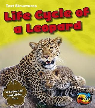 Life Cycle of a Leopard: A Sequence and Order Text Phillip W Simpson