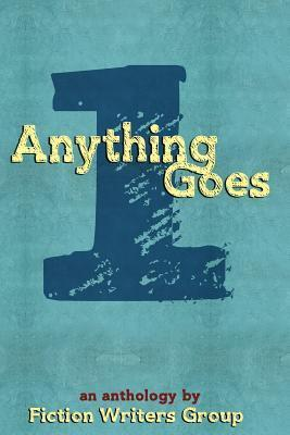 Anything Goes  by  Lynn Mohney