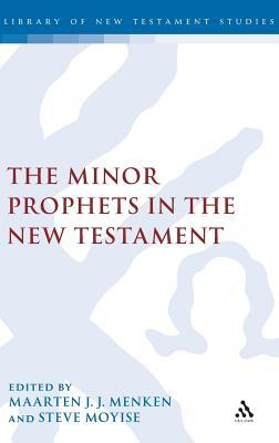 The Minor Prophets in the New Testament Steve Moyise
