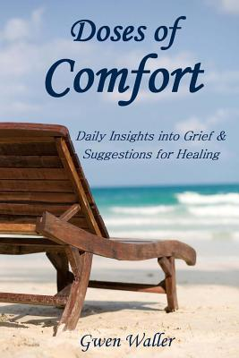 Finding Comfort in Gods Embrace: 31 Meditations for Those Who Grieve  by  Gwen Waller