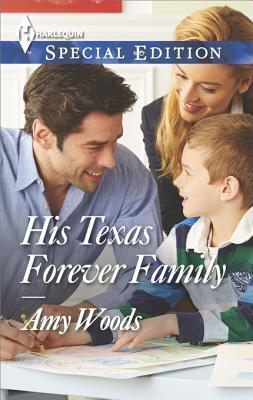 His Texas Forever Family Amy Woods