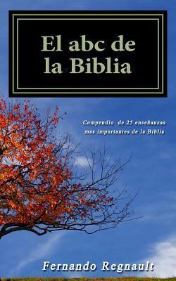El ABC de La Biblia  by  Fernando Regnault