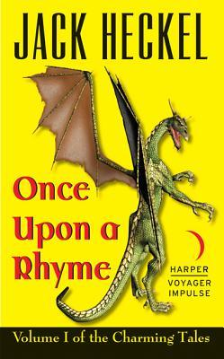 A Fairy-tale Ending: Book One of the Charming Tales Jack Heckel