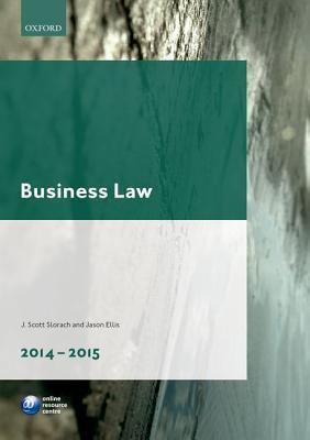 Business Law 2014-2015  by  J Scott Slorach
