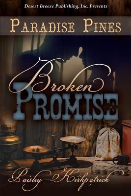 Broken Promise  by  Paisley Kirkpatrick