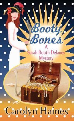 Booty Bones Carolyn Haines
