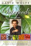 Superfoods Voedsel en medicijn van de toekomst  by  David Wolfe