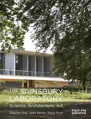 The Sainsbury Laboratory: Science, Architecture, Art [With DVD]  by  Stephen Day