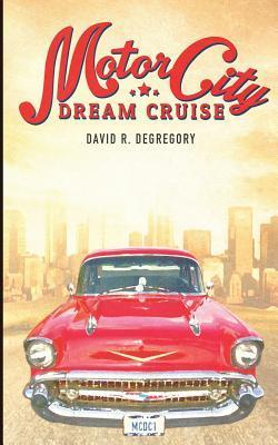Motor City Dream Cruise  by  David R. Degregory