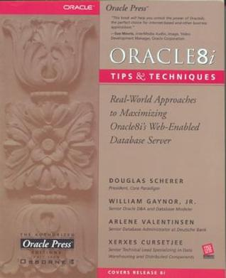 Oracle8i Tips & Techniques  by  Douglas Scherer