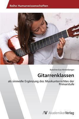 Gitarrenklassen Hinterberger Karoline Eva