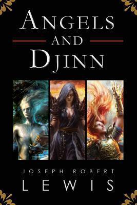 Angels and Djinn  by  Joseph Robert Lewis