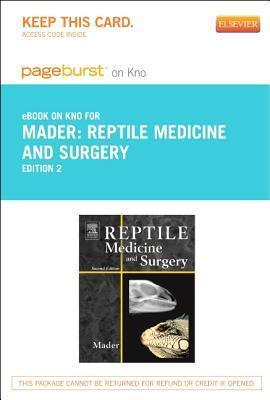 Reptile Medicine and Surgery - Pageburst E-Book on Kno Douglas R. Mader