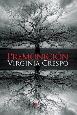 Premonicion  by  Virginia Crespo