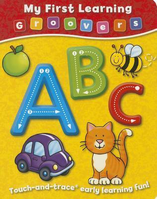 My First Learning Groovers: ABC  by  Duck Egg Blue