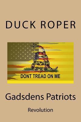 Gadsdens Patriots: Revolution Duck Roper