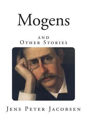 Mogens: And Other Stories  by  Jens Peter Jacobsen
