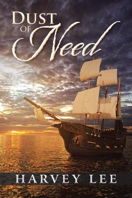 Dust of Need  by  Harvey Lee