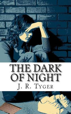 The Calm of Night  by  J.R. Tyger