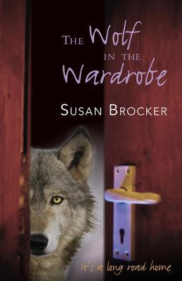 The Wolf in the Wardrobe Susan Brocker