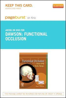 Functional Occlusion - Pageburst E-Book on Kno (Retail Access Card): From Tmj to Smile Design Peter E. Dawson