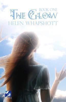 The Glow (Book One of the Glow Series)  by  Helen Whapshott