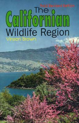 The Californian Wildlife Region Vinson Brown