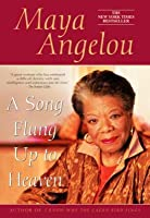 a song flung up to heaven by maya angelou reviews discussion bookclubs lists. Black Bedroom Furniture Sets. Home Design Ideas