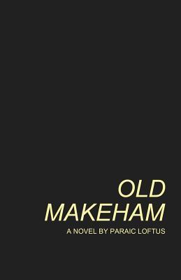 Old Makeham Paraic Loftus