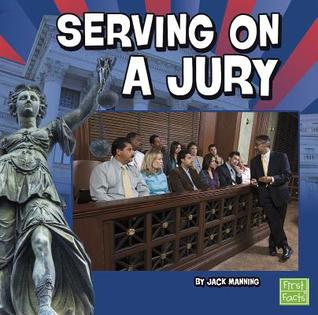 Serving on a Jury  by  Jack Manning